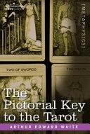 The Pictorial Key to the Tarot [Pdf/ePub] eBook