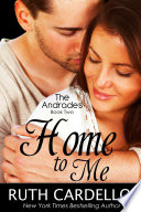 Home to Me  : The Andrades: Book Two