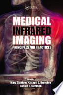 """""""Medical Infrared Imaging: Principles and Practices"""" by Mary Diakides, Joseph D. Bronzino, Donald R. Peterson"""