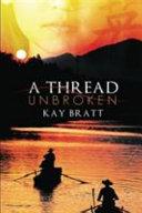 A Thread Unbroken