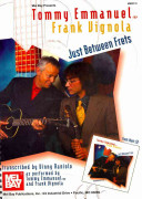 Tommy Emmanuel/Frank Vignola - Just Between Frets