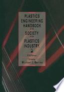 Plastics Engineering Handbook Of The Society Of The Plastics Industry