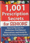1 001 Prescription Secrets for Seniors