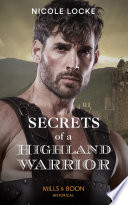 Secrets Of A Highland Warrior  Mills   Boon Historical   The Lochmore Legacy  Book 4  Book PDF