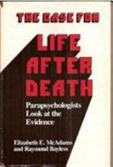 The Case for Life After Death