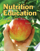 """Nutrition Education: Linking Research, Theory, and Practice"" by Isobel R. Contento"