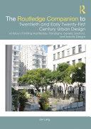 The Routledge Companion to Twentieth and Early Twenty-First Century Urban Design [Pdf/ePub] eBook