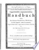 Georg freyherrn von Vega ... Logarithmisch-trigonometrisches handbuch
