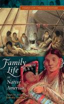 Family Life in Native America