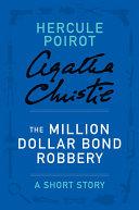 The Million Dollar Bond Robbery [Pdf/ePub] eBook