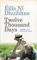 Twelve Thousand Days