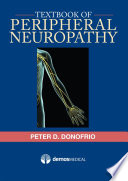 """Textbook of Peripheral Neuropathy"" by Peter D. Donofrio, MD"