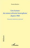 Pdf Une lecture du roman africain francophone depuis 1968 Telecharger