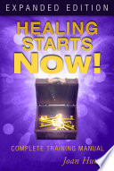 Healing Starts Now  Expanded Edition Book