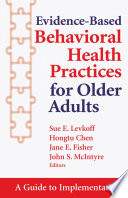 Evidence Based Behavioral Health Practices for Older Adults Book