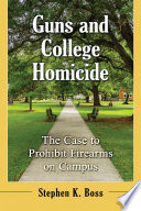 Guns and College Homicide