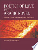 Poetics Of Love In The Arabic Novel Nation State Modernity And Tradition