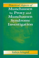 Pdf Practical Aspects of Munchausen by Proxy and Munchausen Syndrome Investigation