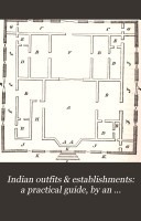 Indian outfits   establishments  a practical guide  by an Anglo Indian