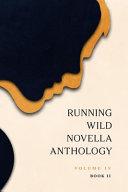 Running Wild Novella Anthology  Volume 4 Book 2
