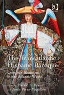 The Transatlantic Hispanic Baroque