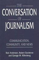 The Conversation of Journalism