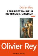 Leurre et malheur du transhumanisme [Pdf/ePub] eBook