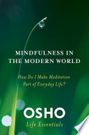 Mindfulness in the Modern World
