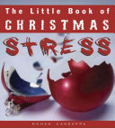 The Little Book of Christmas Stress