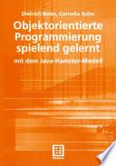 Objektorientierte Programmierung spielend gelernt