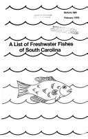 A List of Freshwater Fishes of South Carolina