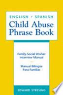English/Spanish Child Abuse Phrase Book