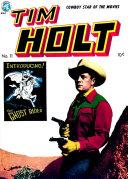 Tim Holt Western Adventures, Number 11, The Land Grabbers
