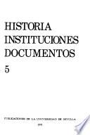 Historia, instituciones, documentos