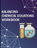 Balancing Chemical Equations Workbook
