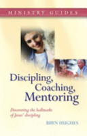 Discipling  Coaching  Mentoring Book