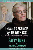 In the Presence of Greatness: My Sixty-Year Journey as an Actress Pdf/ePub eBook