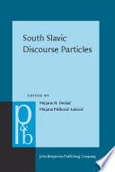 South Slavic Discourse Particles