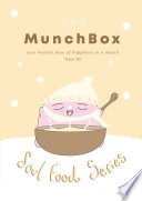 Munchbox Issue 02  Winter Soul Foods