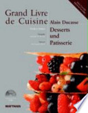 Grand livre de cuisine - Desserts und Patisserie