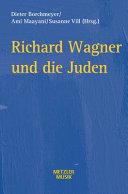 Richard Wagner und die Juden