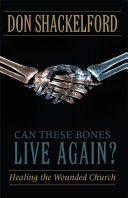 Can These Bones Live Again