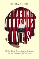 Staging Modernist Lives Pdf/ePub eBook