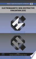 Electromagnetic Non-Destructive Evaluation (XXI)