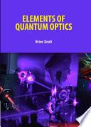 Elements of Quantum Optics Book
