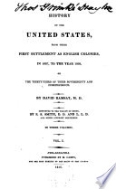 History Of The United States From Their First Settlement As English Coloni S In The Year 1607 To The Year 1608