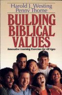 Building Biblical Values