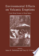 Environmental Effects on Volcanic Eruptions Book