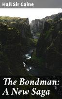 The Bondman: A New Saga Pdf/ePub eBook