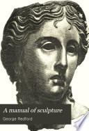 A Manual of Sculpture